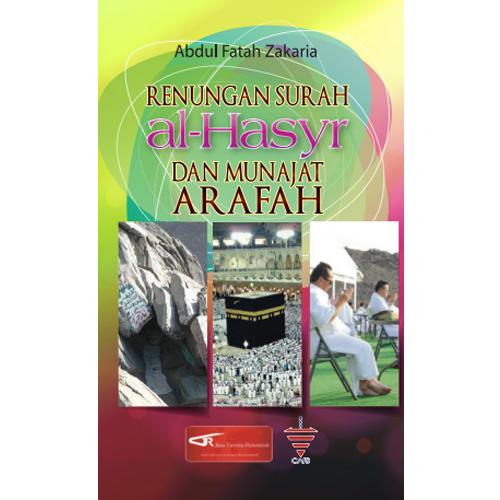 Renungan Surah Al Hasyr dan Munajat Arafah